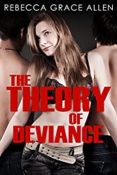 The Theory of Deviance (The Portland Rebels Book 3)