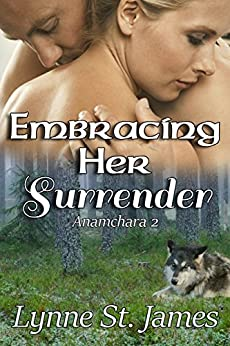 Embracing Her Surrender (Anamchara Book 2) by [St. James, Lynne]