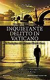 Inquietante delitto in Vaticano. Un'indagine del tenente Nicola Serra