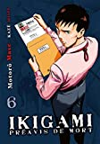 Ikigami, Tome 6 (French Edition)