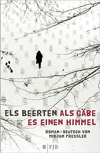 "Vaizdo rezultatas pagal užklausą ""Els Beerten (Übersetzung: Mirjam Pressler): Als gäbe es einen Himmel"""
