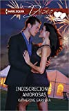 img - for Indiscreciones amorosas: (INDISCRETIONS OF LOVE) (A Case of Kiss and Tell) (Spanish Edition) book / textbook / text book