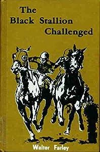 Hardcover The Black Stallion Challenged (Black Stallion Stories, 17) Book