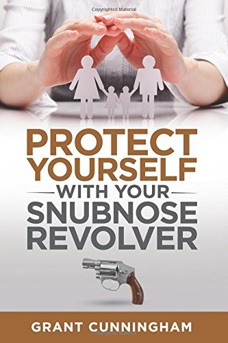 Protect Yourself Your Snubnose Revolver product image