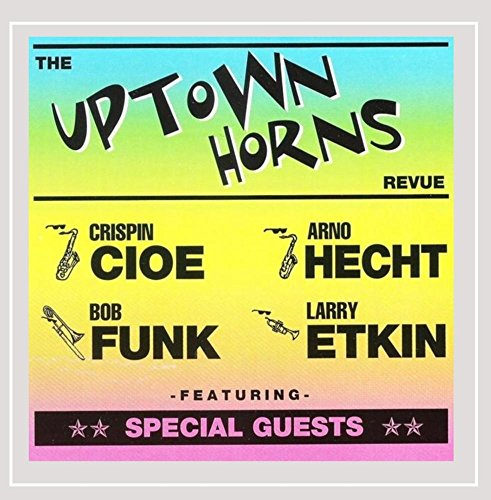 The Uptown Horns Revue (feat. Crispin