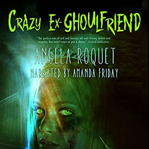 Crazy Ex-Ghoulfriend Audiobook