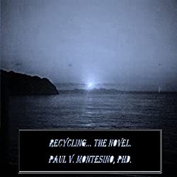 Recycling, the Novel