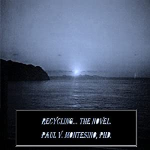 Recycling, the Novel Audiobook