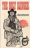 The Holy Ranger, Martin J. Rosenblum, 0890180539