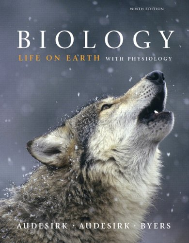 Biology  Life On Earth With Physiology  9Th Edition