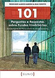 101 Perguntas e Respostas sobre Fundos Imobiliários: & O desempenho dos FIIs no contexto da crise do Coron