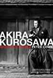 Akira Kurosawa, Peter Cowie, 0847833194