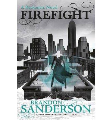 Firefight : A Reckoners Novel(Hardback) - 2015 Edition