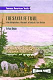 The Santa Fe Trail, Arlan Dean, 0823964817