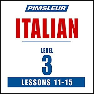 Italian Level 3 Lessons 11-15 Audiobook