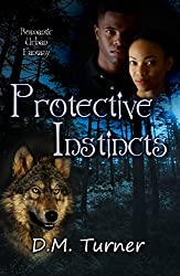 Protective Instincts (Campbell Wildlife Preserve Book 9)