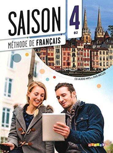Saison niveau 4 - livre de l'eleve + cd mp3 + dvd (French Edition)