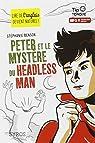 Peter et le mystère du Headless Man par Benson