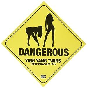 Ying Yang Twins – Dangerous Lyrics | Genius Lyrics
