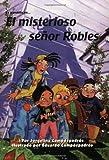 El Misterioso Señor Robles, Jorgelina Campdepadros and Eduardo Campdepadros, 0825411386
