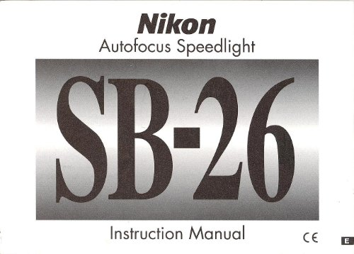 (Nikon AF Speedlight SB-26 Original Instruction Manual-ENGLISH)