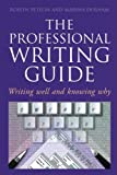 The Professional Writing Guide, Roslyn Petelin and Marsha Durham, 0582871816
