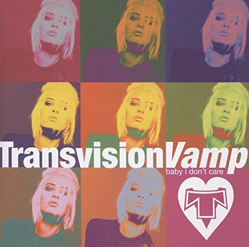 CD : Transvision Vamp - Baby I Don't Care: Collection (CD)