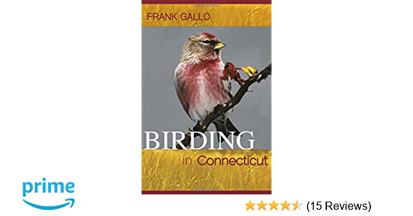 Birding In Connecticut Garnet Books Frank Gallo 9780819576354