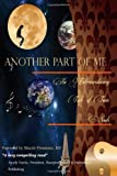 Another Part of Me - an Extraordinary Tale of Twin Souls, Debbie S, 1479360120