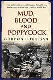Mud, Blood and Poppycock, Gordon Corrigan, 0304359556