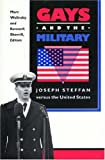 Gays and the Military : Joseph Steffan vs. the United States, Steffan, Joseph, 0691033072