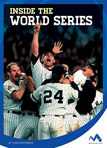 Read Online Inside the World Series (Inside Look at Sports Events) PDF
