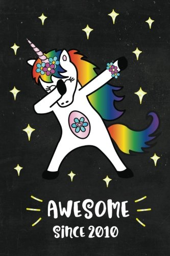 Awesome Since 2010: Dabbing Unicorn Journal for 8 year old, Cute Happy Birthday 8 Years Old Dab Unicorn Journal Notebook for Kids, Birthday Unicorn ... Pages 8th Year Old Birthday Gift for Girls! - Page 2010 Diary
