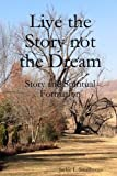 img - for Live the Story not the Dream book / textbook / text book