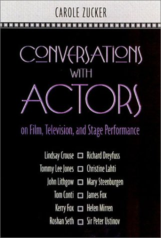Conversations with Actors on Film, Television, and Stage Performance