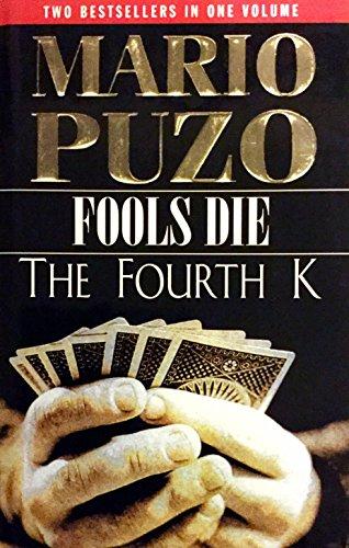 th K (Fools Die)