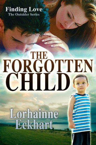 Book cover image for The Forgotten Child (Finding Love ~ The Outsider Series Book 1)