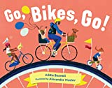 Go, Bikes, Go! (Vehicles in Motion)