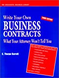 Write Your Own Business Contracts, E. Thorpe Barrett, 1555714870