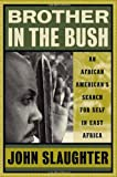 Brother in the Bush, John Slaughter, 1932841083