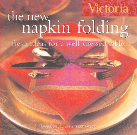 Victoria New Napkin Folding Well Dressed