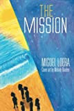 The Mission, Miguel Loera, 1493124153