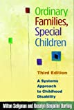 img - for Ordinary Families, Special Children, Third Edition: A Systems Approach to Childhood Disability book / textbook / text book