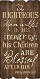 The Righteous Man Proverbs 20:7 Small 12x6 Fence Post Wood Look Wall Art Plaque