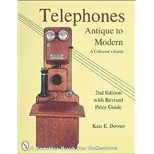 Telephones: Antique to Modern