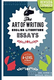 The Art Of Writing English Literature Essays For Alevel And Beyond  The Art Of Writing English Literature Essays For Alevel  Beyond
