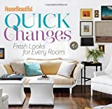House Beautiful Quick Changes, House Beautiful Magazine Editors, 1618370359