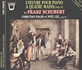 Schubert: L'oeuvre Pour Piano a Quatre Mains , Volume 1 (Piano Works for Four Hands)