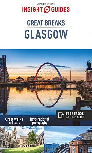 Insight Guides: Great Breaks Glasgow (Insight Great Breaks)