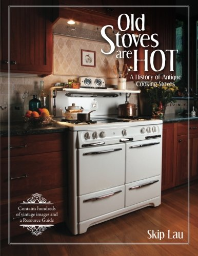 The 8 best antique stoves
